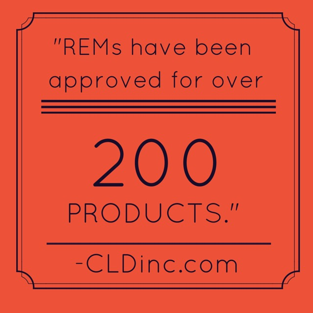 REMs haves been approved for over 200 products